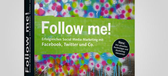 """""""Follow me! … – reloaded"""" mit Gastbeiträgen von RA Sven Hörnich"""